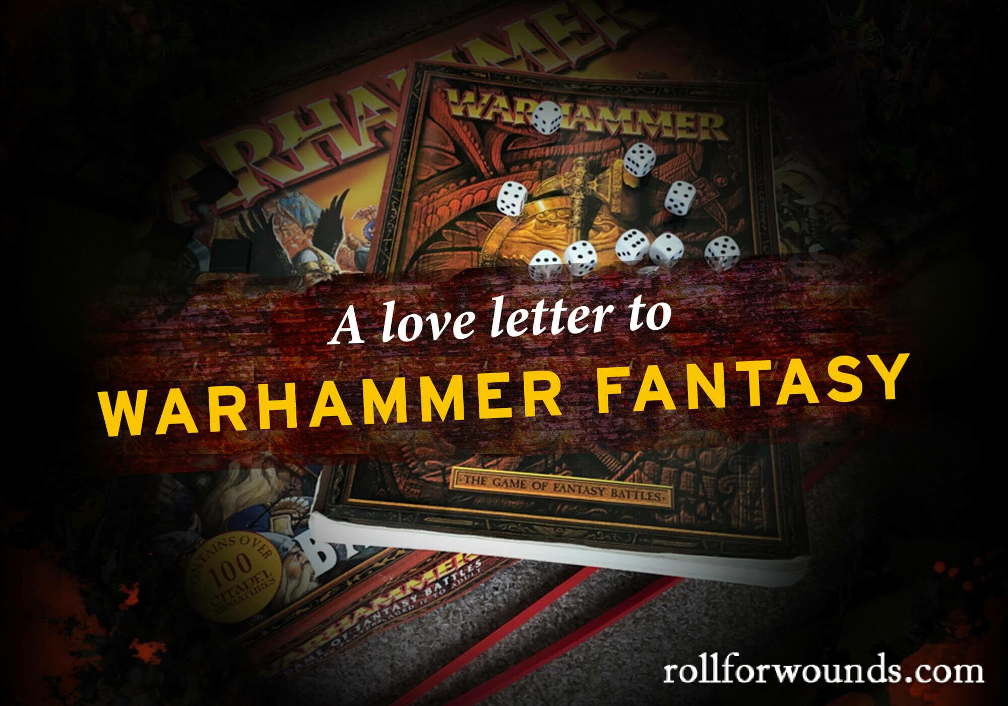 Warhammer Fantasy Battles (6th and 7th Edition)